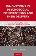Innovations in Psychosocial Interventions and Their Delivery