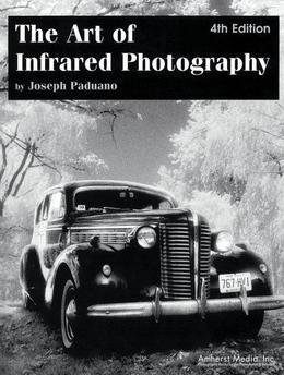 The Art of Infrared Photography
