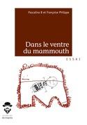 Dans le ventre du mammouth