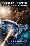 Star Trek - Deep Space Nine: Vorherrschaft
