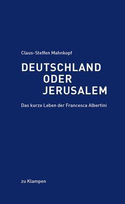 Deutschland oder Jerusalem