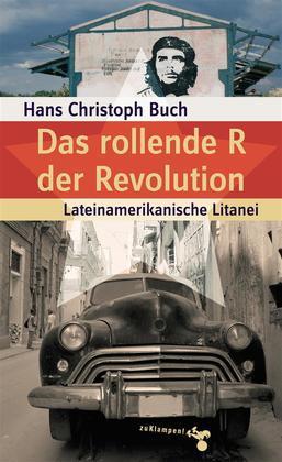 Das rollende R der Revolution