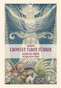 Akrons Crowley Tarot Führer