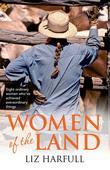 Women of the Land: Eight Rural Women and Their Remarkable Everyday Lives