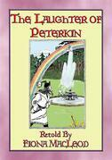 THE LAUGHTER of PETERKIN - a retelling of Old Tales of the Celtic Wonderworld