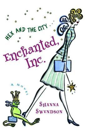 Enchanted, Inc.: Enchanted Inc., Book 1