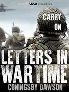 Carry On: Letters in Wartime