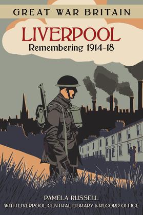 Great War Britain Liverpool