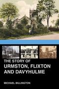 The Story of Urmston, Flixton and Davyhulme
