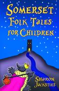 Somerset Folk Tales for Children