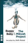 Buggy Baby & The Mikvah Project: Two Plays (NHB Modern Plays)