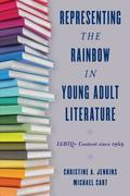 Representing the Rainbow in Young Adult Literature