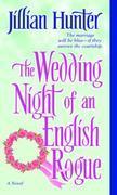 The Wedding Night of an English Rogue: A Novel