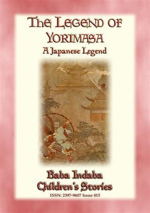 THE LEGEND OF YORIMASA - A Japanese Legend