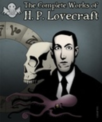 The Complete Works of H. P. Lovecraft