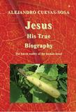 Jesus - His True Biography: His True Biography