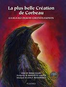plus belle Création de Corbeau, La