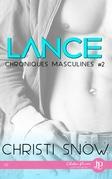 Lance : Chroniques masculines #2