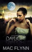 Daylight: By My Light, Book 5