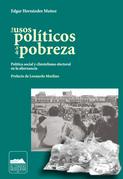 Los usos políticos de la pobreza