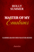 Master of my Emotions (Sammelband der Master-Reihe)