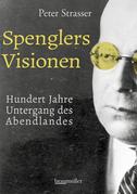 Spenglers Visionen