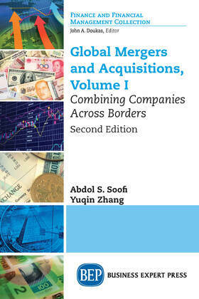 Global Mergers and Acquisitions, Volume I