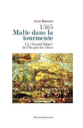 1565, Malte dans la tourmente