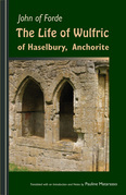 The Life of Wulfric of Haselbury, Anchorite