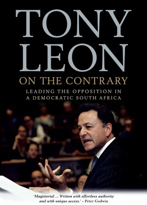 On The Contrary: Leading The Opposition In A Democratic South Africa