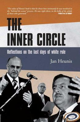 The Inner Circle: Reflections On The Last Days Of White Rule