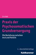 Praxis der Psychosomatischen Grundversorgung