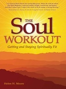 The Soul Workout: Getting and Staying Spiritually Fit