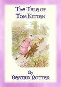 THE TALE OF TOM KITTEN - Book 11 in the Tales of Peter Rabbit & Friends