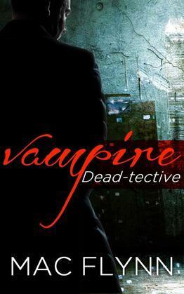 Vampire Dead-tective: Dead-tective, Book 1