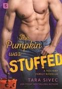 The Pumpkin Was Stuffed