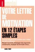 Votre lettre de motivation en 12 étapes simples