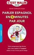 Parler espagnol en 5 minutes par jour, c'est Malin