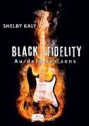 Black Fidelity, tome 1 : Au-delà des sens