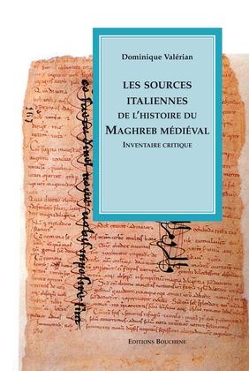Les sources italiennes de l'histoire du Maghreb médiéval