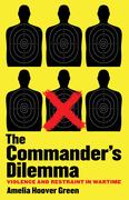 The Commander's Dilemma