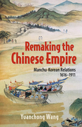 Remaking the Chinese Empire