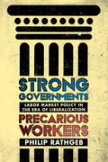 Strong Governments, Precarious Workers