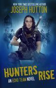 Hunters Rise