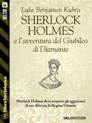 Sherlock Holmes e l'avventura del Giubileo di Diamante