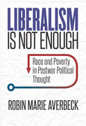 Liberalism Is Not Enough