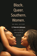 Black. Queer. Southern. Women.