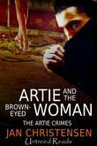 Artie and the Brown-Eyed Woman
