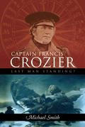 Captain Francis Crozier