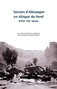 Savoirs d'Allemagne en Afrique du Nord, XVIIIe-XXe siècle